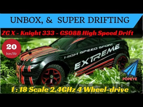 4wd Extreme RC Car - Super Drifting & Unboxing | ZC X - Knight 333 - GS08B| RC With Popeye