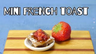 French Toast Breakfast | Mini Food
