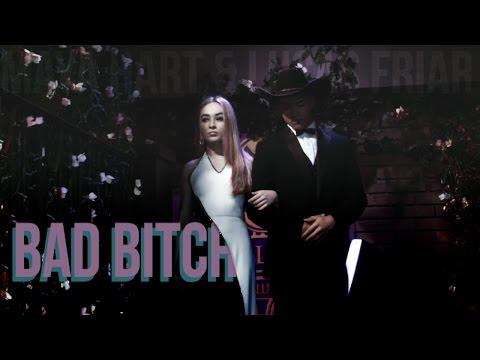 Maya Hart Ft Lucas Frair ❖ Bad Bitch