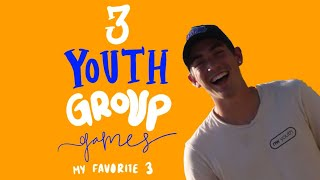 3 YOUTH GROUP GAMES - MY FAVORITE THREE