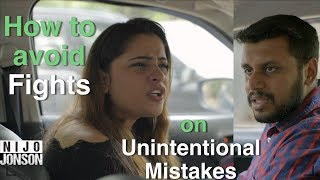 How to avoid fights on unintentional mistakes | ft. Nijo Jonson | Motivational Video |