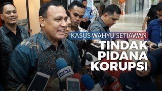Ketua KPK Sanggah Pernyataan Yenti Soal Adanya Penipuan di Kasus Wahyu Setiawan