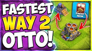 Most Effective Free 2 Play Way to 6th Builder   How to Get O.T.T.O Bot Fast in Clash of Clans
