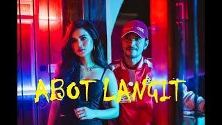 Maris Racal X Rico Blanco   Abot Langit (LYRICS)|acoustic Version