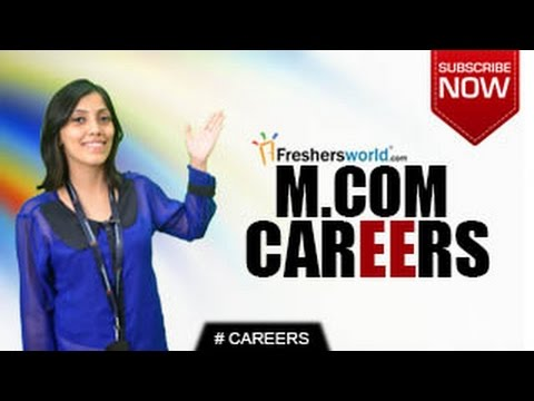 Video CAREERS IN M.COM – B.Com,Budget Analyst,Junior Accountant,Teaching,Job Opportunities,Salary Package
