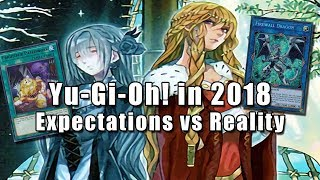 Yu-Gi-Oh! in 2018: Expectations vs Reality