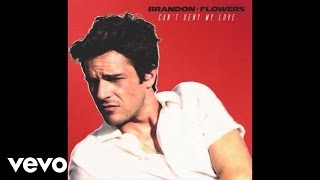 Brandon Flowers - Can't Deny My Love (Audio)