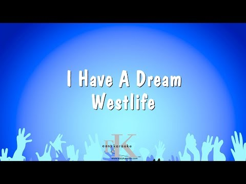 I Have A Dream - Westlife (Karaoke Version) Mp3