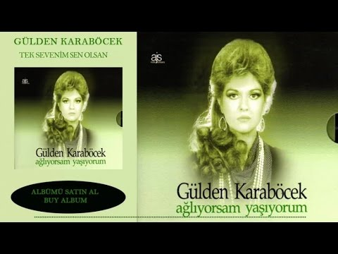 Gülden Karaböcek - Tek Sevenim Sen Olsan (Official Audio)