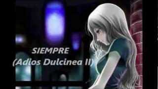 Siempre (Adios Dulcinea II) Mago de Oz WMV