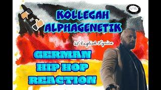 494 | REACTING TO GERMAN RAP/HIP HOP (W/ENGLISH LYRICS)!! FT KOLLEGAH - ALPHAGENETIK!!!