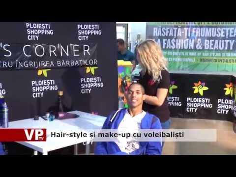 Hair-style și make-up cu voleibaliști