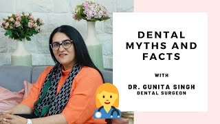 Dental Myths And Facts   16 Common Questions About Teeth Care