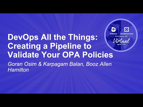 Image thumbnail for talk DevOps All the Things: Creating a Pipeline to Validate Your OPA Policies