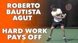 ROBERTO BAUTISTA AGUT • HARD WORK ON COURT (HD)