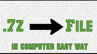How To Extract FIle 7zip (.7z) in computer Easy !