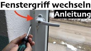Anleitung: Fenstergriff wechseln (Abschließbar) - so einfach gehts