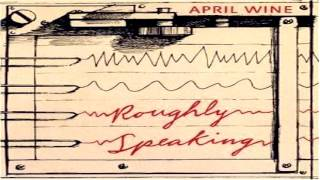 April Wine - Saw Someone (That Wasn't There)
