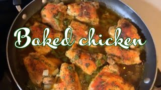 How To Make Delicious Baked Chicken  Quick N Simple