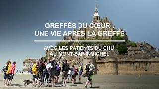 Sortie au Mont Saint-Michel organisée par le CHU de Rennes avec des patients greffés ou sous assistance cardiaque