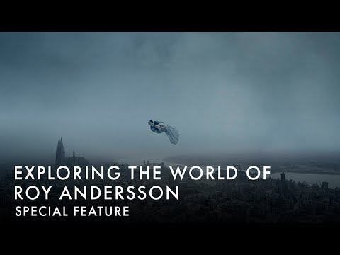 EXPLORING THE WORLD OF ROY ANDERSSON | Special Feature