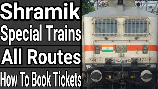 Shramik Special Trains : All Routes And How To Book Tickets