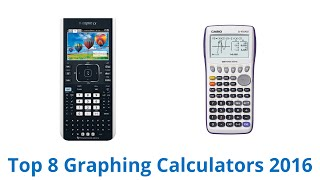 8 Best Graphing Calculators 2016