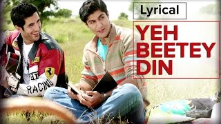 Yeh Beetey Din | Full Song with Lyrics | Purani Jeans - YouTube
