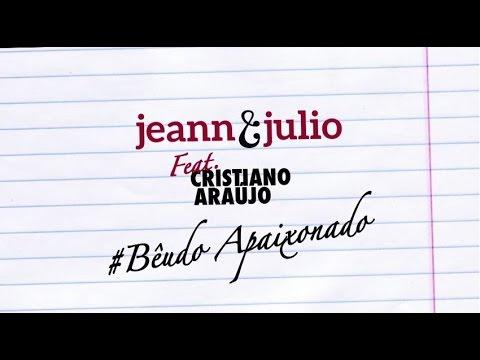 Beudo apaixonado (part. Cristiano Araujo) - Jeann e Julio
