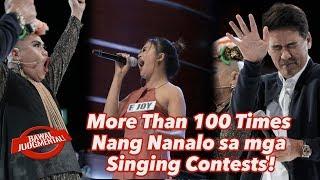 More Than 100 Times Nang Nanalo sa mga Singing Contests!   Bawal Judgmental   December 23, 2019