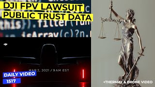 DJI FPV Drone Patent Lawsuit, Public Information Source Trust