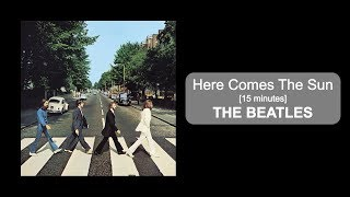 The Beatles - Here Comes The Sun [15 minutes]