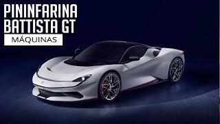 Pininfarina Battista GT - Máquinas