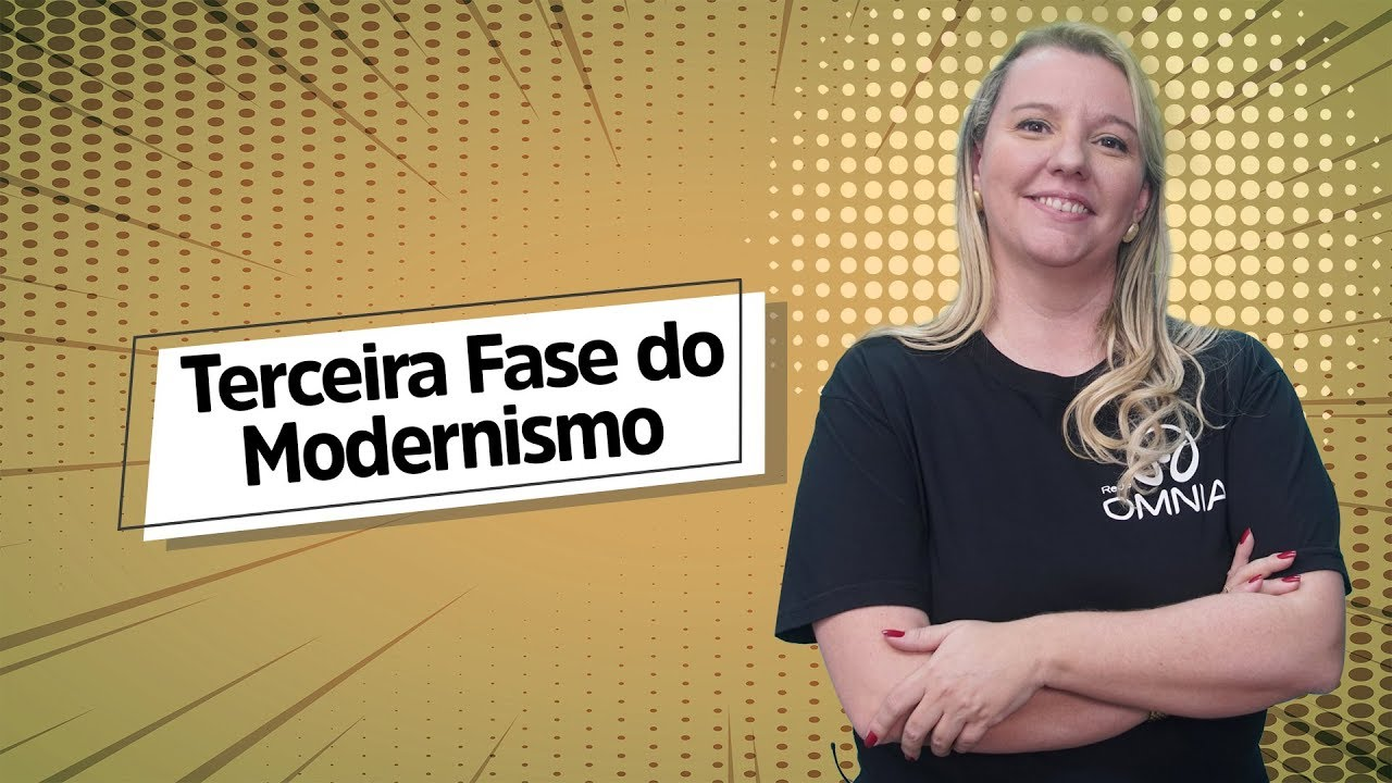 Terceira Fase do Modernismo