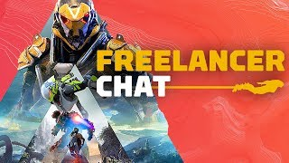 Anthem: Our Spoiler Free Impressions - Freelancer Chat Ep. 4