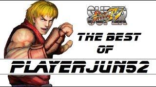 The Best of Playerjun52 [Ken] SSF4