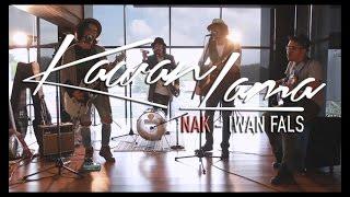 IWAN FALS - NAK ( cover by KAWANLAMA )