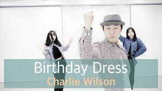 인천댄스학원 리듬하츠 | 얼반댄스 B 클래스 | Charlie Wilson - Birthday Dress
