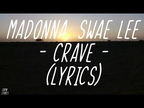 Madonna, Swae Lee - Crave  (Lyrics)