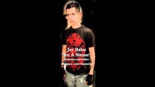 Jay Bales - Im A Sinner (Album Version)