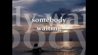 SOMEBODY WAITING - Karen Wyman