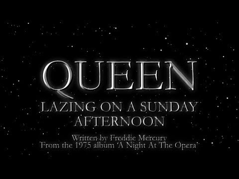 Lazing On a Sunday Afternoon - Queen