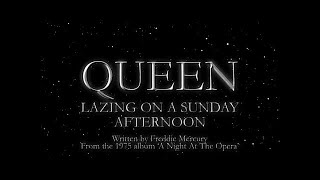 Queen - Lazing On A Sunday Afternoon (Official Lyric Video