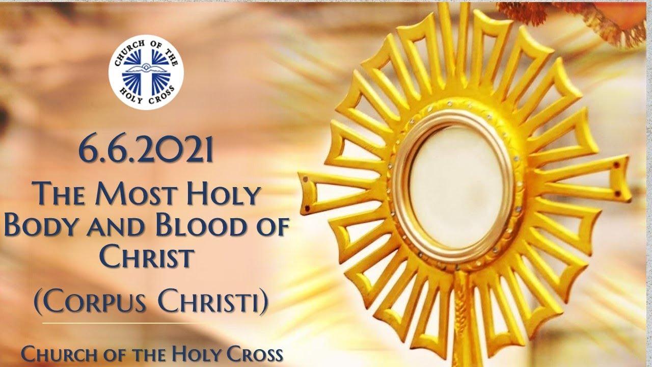 Catholic Mass 6th June 2021 Corpus Christi