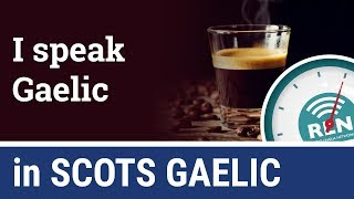 How to say that you speak Scots Gaelic - One Minute Gaelic Lesson 3