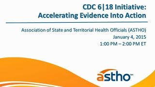 CDC's 6|18 Initiative: Accelerating Evidence Into Action