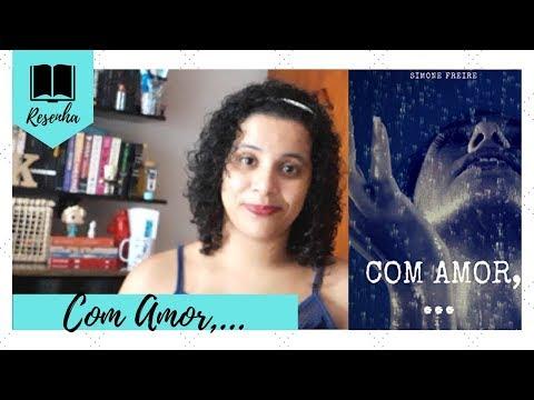 COM AMOR, ... (SIMONE FREIRE) | Livraneios