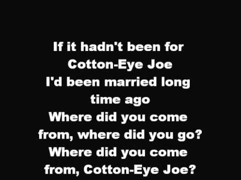 Rednex - Cotton Eye Joe - Lyrics