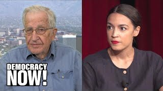 "Noam Chomsky on Alexandria Ocasio-Cortez's ""Spectacular"" Victory & Growing Split in Democratic Party"