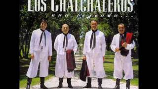 LOS CHALCHALEROS       --- LA  RESENTIDA---